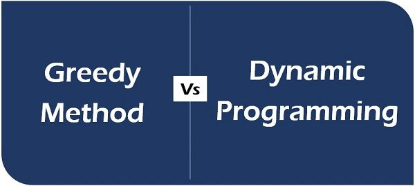 Greedy method vs dynamic programming
