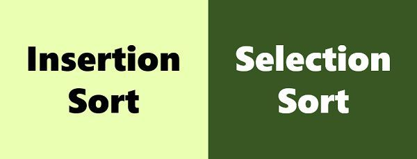 Insertion sort vs Selection sort