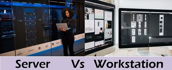 server Vs workstation